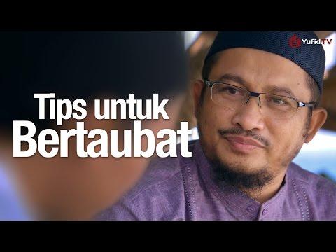 Ceramah Singkat: Tips Untuk Bertaubat - Ustadz Abdullah Taslim, MA.