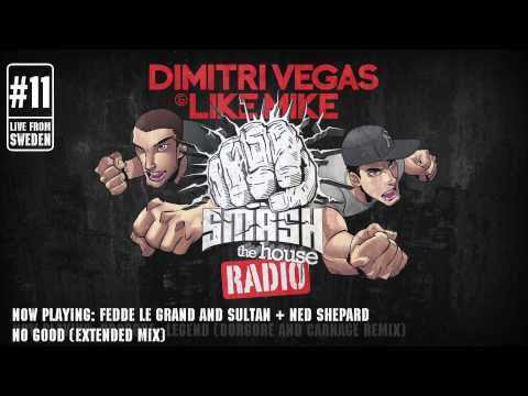 Dimitri Vegas & Like Mike - Smash The House Radio #11