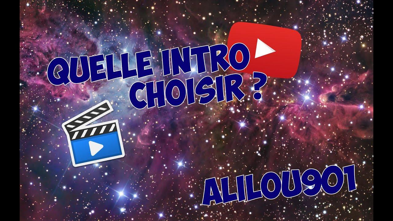 Quelle intro choisir youtube - Quelle cuisiniste choisir ...