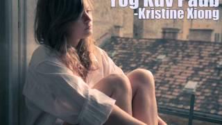 Kristine Xiong - Yog Kuv Paub {with lyrics}