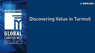 Discovering Value in Turmoil