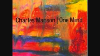 Charles Manson - Riding On Your Fears