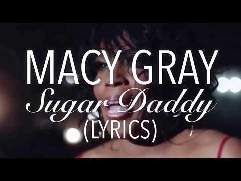 (3.6 MB) 'Sugar Daddy' - Macy Gray (Lyrics)