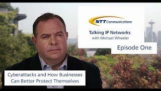 Talking IP Networks with Michael Wheeler - Episode 1: Cybersecurity