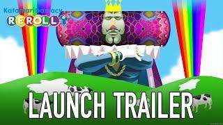 Katamari Damacy REROLL - PC/SWITCH - Switch Launch Trailer