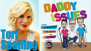 Daddy Issues Episode 2 - Tori Spelling and The Boys Visit 90210