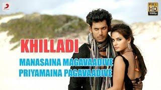Khilladi - Manasaina Magavaadive Priyamaina Pagavaadive Telugu Lyric   Vishal