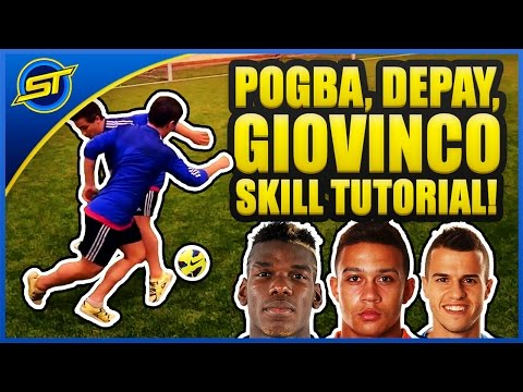 Paul Pogba/Sebastian Giovinco/Memphis Depay Football Skills Tutorial! ★