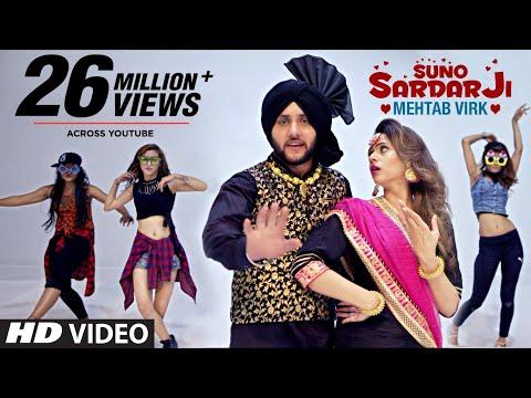 SUNO SARDAR JI by Mehtab Virk Ft Oshin Brar Jatt Kamla Punjabi Video Song 2017