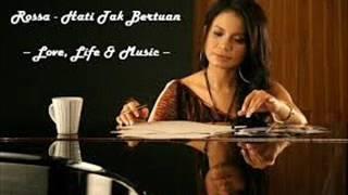download lagu Rosa -  Hati Tak Bertuan gratis