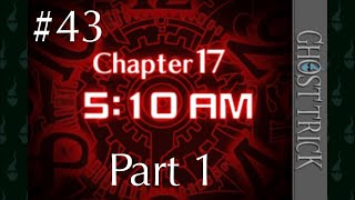 (#43) Ghost Trick: Phantom Detective: Chapter 17 Part 1: Who am I? Knowing more truths