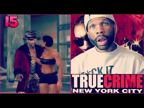 TRUE CRIME NEW YORK CITY WALKTHROUGH GAMEPLAY PART 15 - BOY SHE THICK!