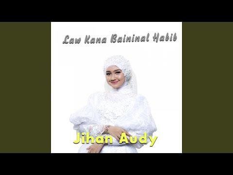 Download  Law Kana Bainanal Habib Gratis, download lagu terbaru
