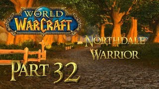 Let's Play World of Warcraft Vanilla (NORTHDALE) - PART 32