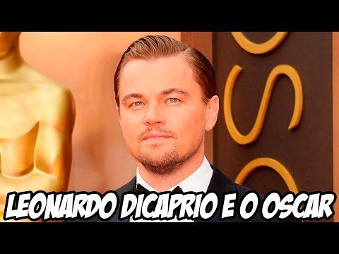 Leonardo DiCaprio E O Oscar