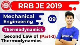 9:00 PM - RRB JE 2019 | Mechanical Engg by Neeraj Sir | Second Law of Thermodynamics (Part-2)