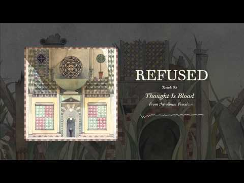 Refused - Thought Is Blood