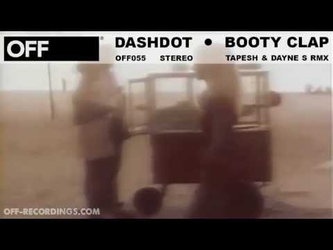 Dashdot - Booty Clap (tapesh & Dayne S Remix) - Off055 video