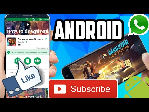 How to download and install Gangstar new orleans 100% working (ANDROID & ISO)...