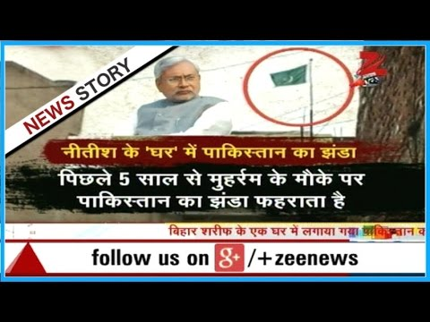 Pakistan flag hosted in the region of Nitish Kumar
