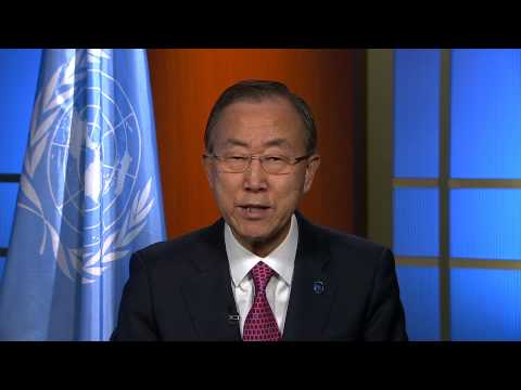 Address by UN Secretary General Ban Ki Moon