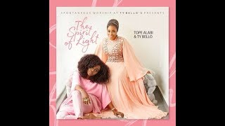 TOPE ALABI X TYBELLO (Spontaneous Song) COMPILATIONS