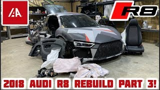 Rebuilding a Wrecked 2018 Audi R8 Part 3