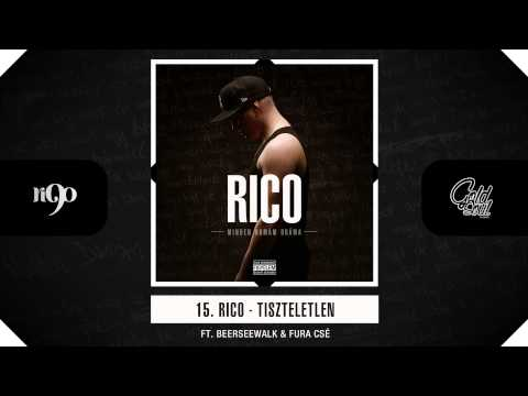 Rico - Tiszteletlen (ft. Beerseewalk, Fura Csé) (Official, MDD Album)