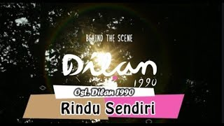 Rindu Sendiri Ost Dilan 1990 Official Audio
