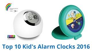 10 Best Kid's Alarm Clocks 2016