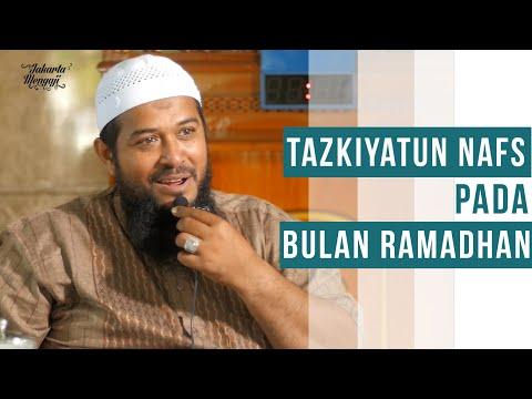 Ceramah Agama Islam : Tazkiyatun Nafs Pada Bulan Ramadhan - Ustadz Subhan Bawazier