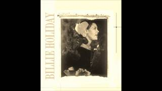 Billie Holiday -- I Don't Want To Cry Anymore (1955)