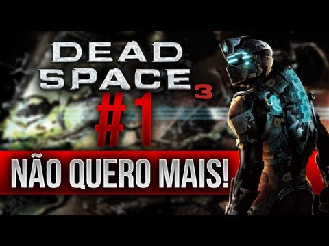 Dead Space 3 - Gameplay #1 Mandrack e companhia 