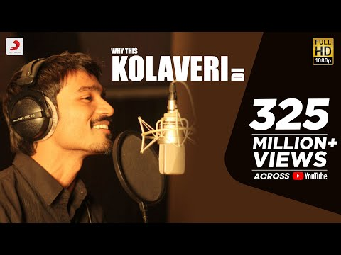 Why This Kolaveri Di Official Video | Dhanush, Anirudh video