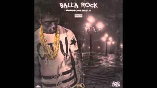 Handsome Balla - Balla Rock