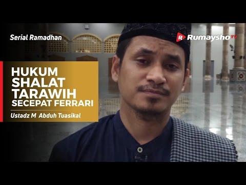 Serial Ramadhan : Hukum Shalat Tarawih Kecepatan Ferrari