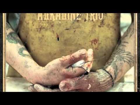 Alkaline Trio - We Can Never Break Up