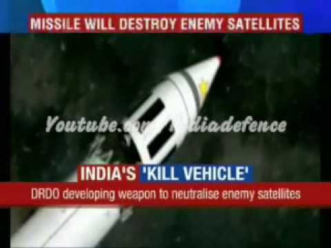 India's satellite Killer : India readying Missile to destroy enemy satellites