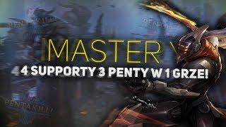 3 PENTY W 1 GRZE! | MASTER YI + 4 SUPPORTY