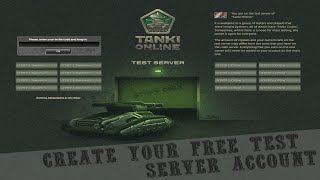 Tanki Online: Create your free Test Server account (NO PASSWORD)