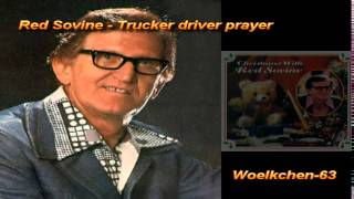 Red Sovine - Trucker driver prayer