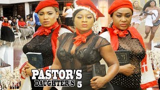 PASTORS DAUGHTERS SEASON 5 {NEW MOVIE} - 2019 LATEST NIGERIAN NOLLYWOOD MOVIE