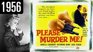 Please Murder Me - Full Movie - GOOD QUALITY (1956)