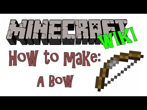 Minecraft Wiki 2 | How to make a Bow Tutorial