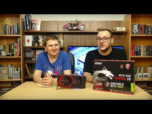 MSI GTX 960 Gaming 2G İncelemesi