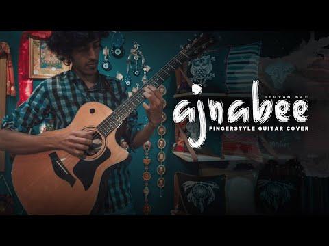 Download  Bhuvan Bam: Ajnabee - Fingerstyle Guitar Cover | Yash Garg Gratis, download lagu terbaru