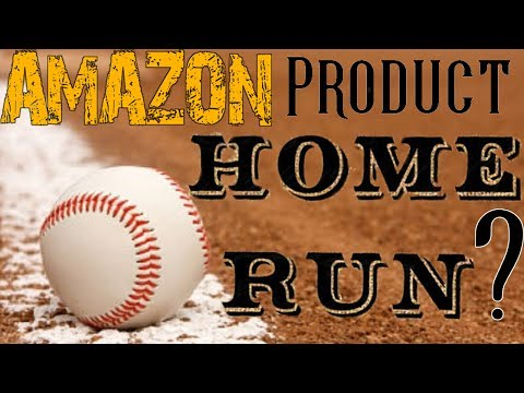 How to Find Products to Sell On Amazon FBA - What's A Home Run Product On Amazon?