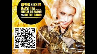 Offer Nissim and Asi Tal Presents Meital De Razon On The Radio (Radio Edit)