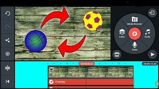 Kinemaster tutorial !! How to edit video ball spinning effect on Android devices 2018