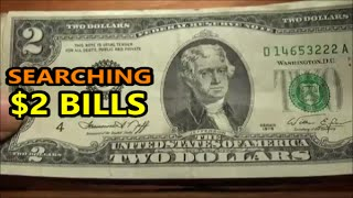 $2 BILL SEARCHING all the two dollar bills I could find at the bank